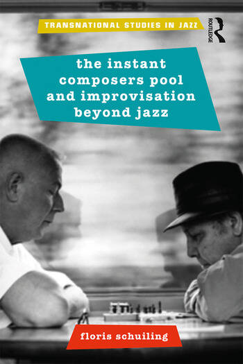 The Instant Composers Pool and Improvisation Beyond Jazz book cover