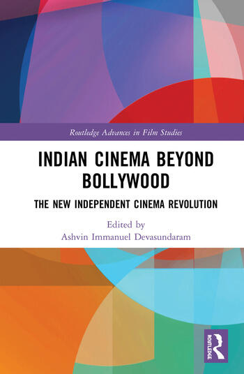 Indian Cinema Beyond Bollywood The New Independent Cinema Revolution book cover