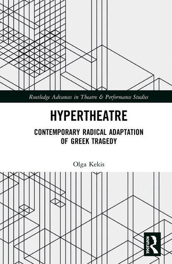 Hypertheatre Contemporary Radical Adaptation of Greek Tragedy book cover