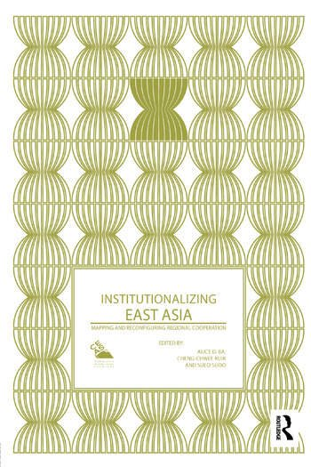 Institutionalizing East Asia Mapping and Reconfiguring Regional Cooperation book cover