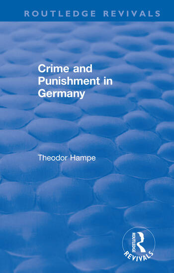 Revival: Crime and Punishment in Germany (1929) book cover