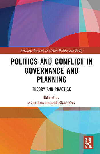 Politics and Conflict in Governance and Planning Theory and Practice book cover