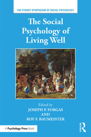 The Social Psychology of Living Well book cover