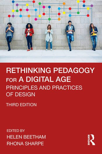 Rethinking Pedagogy for a Digital Age Principles and Practices of Design book cover