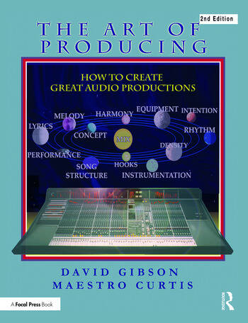 The Art of Producing How to Create Great Audio Projects book cover