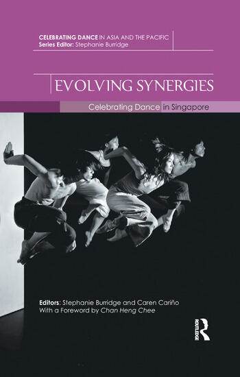 Evolving Synergies Celebrating Dance in Singapore book cover