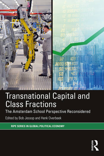 Transnational Capital and Class Fractions The Amsterdam School Perspective Reconsidered book cover