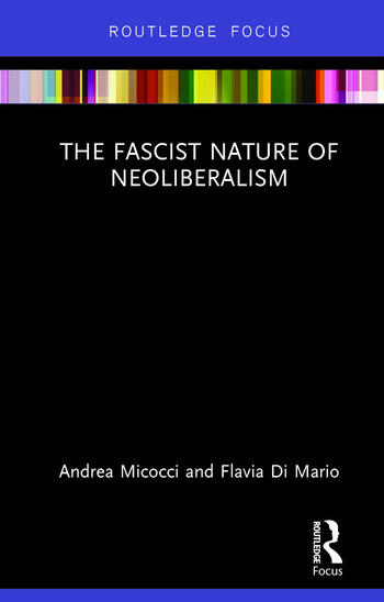 The Fascist Nature of Neoliberalism book cover