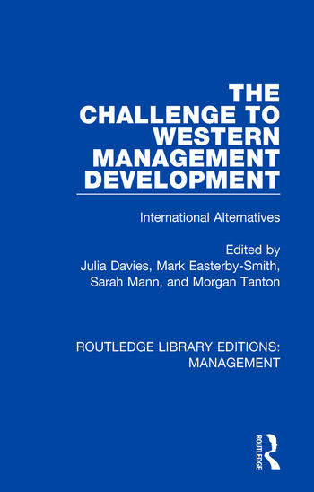 The Challenge to Western Management Development International Alternatives book cover