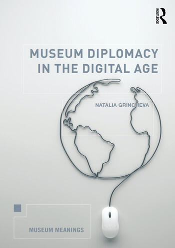 Museum Diplomacy in the Digital Age book cover
