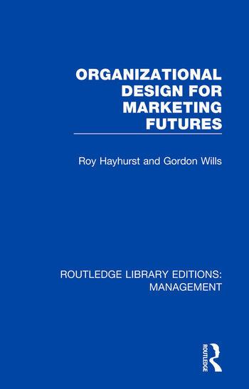 Organizational Design for Marketing Futures book cover