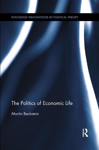 The Politics of Economic Life book cover