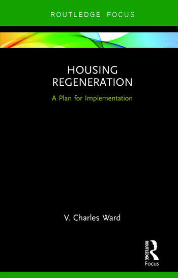 Housing Regeneration A Plan for Implementation book cover