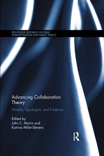 Advancing Collaboration Theory Models, Typologies, and Evidence book cover
