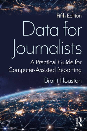 Data for Journalists A Practical Guide for Computer-Assisted Reporting book cover