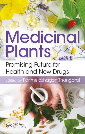 Medicinal Plants Promising Future for Health and New Drugs book cover