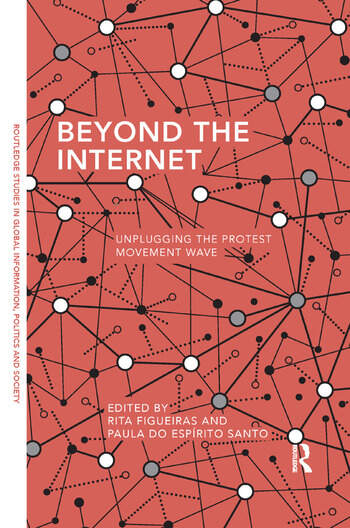 Beyond the Internet Unplugging the Protest Movement Wave book cover