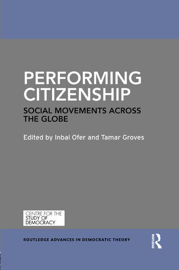 Performing Citizenship Social Movements across the Globe book cover