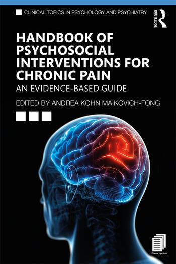 Handbook of Psychosocial Interventions for Chronic Pain An Evidence-Based Guide book cover
