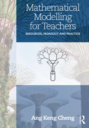 Mathematical Modelling for Teachers Resources, Pedagogy and Practice book cover