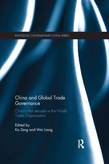 China and Global Trade Governance China's First Decade in the World Trade Organization book cover