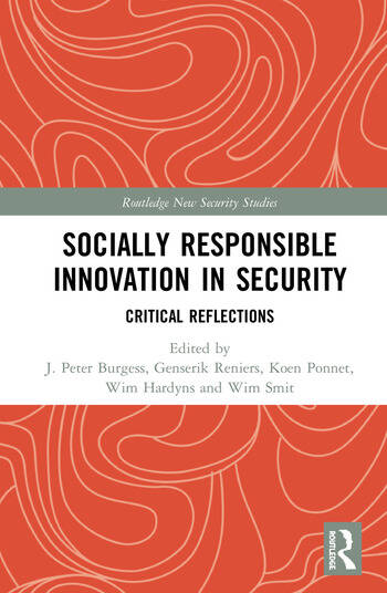 Socially Responsible Innovation in Security Critical Reflections book cover