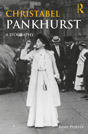 Christabel Pankhurst A Biography book cover