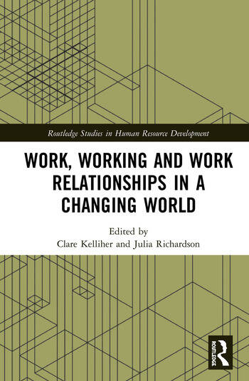 Work, Working and Work Relationships in a Changing World book cover