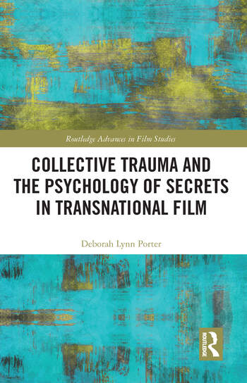 Collective Trauma and the Psychology of Secrets in Transnational Film book cover