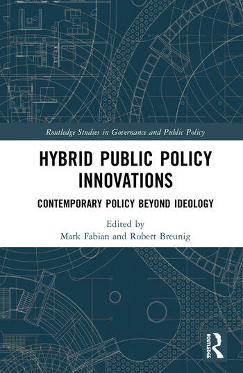 Hybrid Public Policy Innovations Contemporary Policy Beyond Ideology book cover