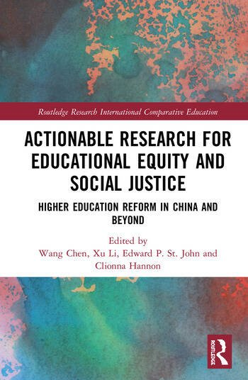 Actionable Research for Educational Equity and Social Justice Higher Education Reform in China and Beyond book cover