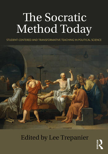 The Socratic Method Today Student-Centered and Transformative Teaching in Political Science book cover