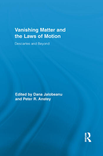 Vanishing Matter and the Laws of Motion Descartes and Beyond book cover