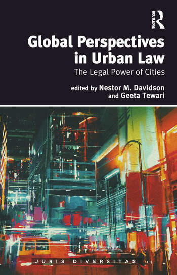 Global Perspectives in Urban Law The Legal Power of Cities book cover