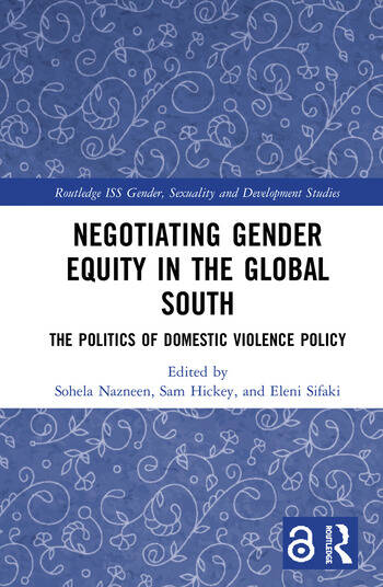 Negotiating Gender Equity in the Global South (Open Access) The Politics of Domestic Violence Policy book cover