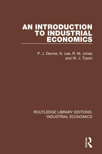 An Introduction to Industrial Economics book cover