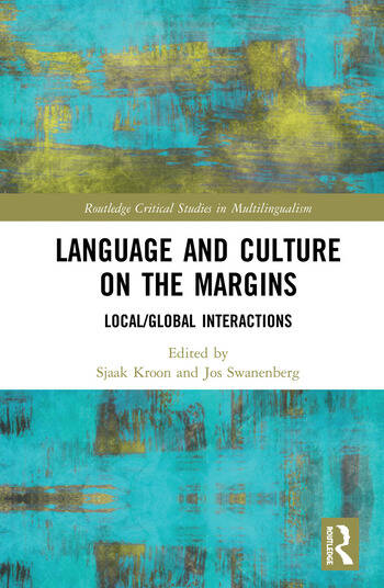 Language and Culture on the Margins Global/Local Interactions book cover