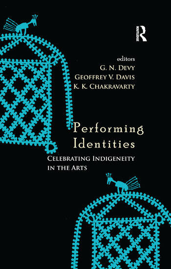 Performing Identities Celebrating Indigeneity in the Arts book cover