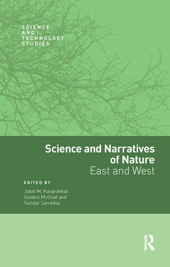 Science and Narratives of Nature East and West book cover