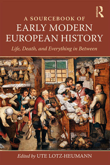 A Sourcebook of Early Modern European History Life, Death, and Everything in Between book cover