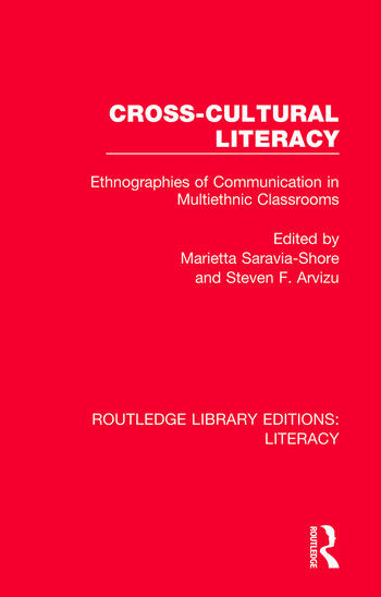 Cross-cultural Literacy Ethnographies of Communication in Multiethnic Classrooms book cover
