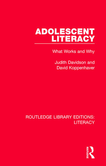 Adolescent Literacy What Works and Why book cover