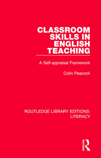 Classroom Skills in English Teaching A Self-appraisal Framework book cover
