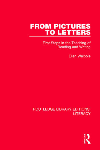 From Pictures to Letters First Steps in the Teaching of Reading and Writing book cover