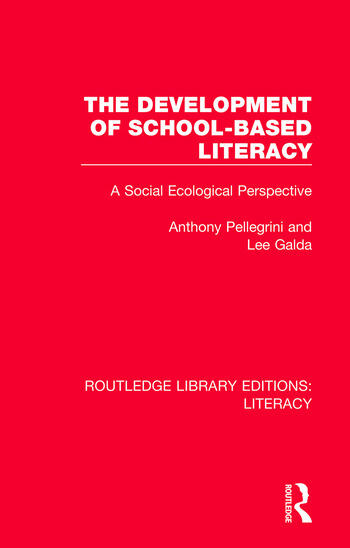 The Development of School-based Literacy A Social Ecological Perspective book cover