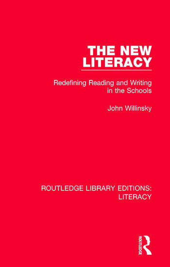 The New Literacy Redefining Reading and Writing in the Schools book cover
