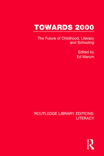 Towards 2000 The Future of Childhood, Literacy and Schooling book cover