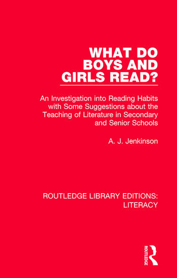 What do Boys and Girls Read? An Investigation into Reading Habits with Some Suggestions about the Teaching of Literature in Secondary and Senior Schools book cover