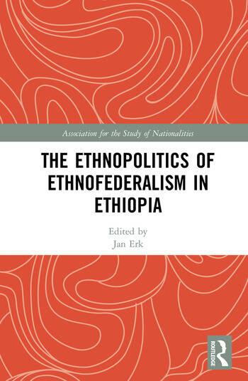 The Ethnopolitics of Ethnofederalism in Ethiopia book cover