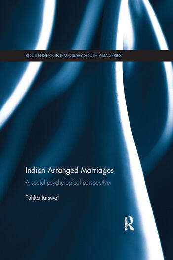 Indian Arranged Marriages A Social Psychological Perspective book cover